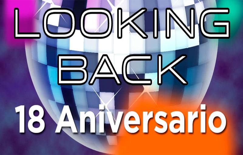 18 Aniversario de Looking Back, Sólo buena música