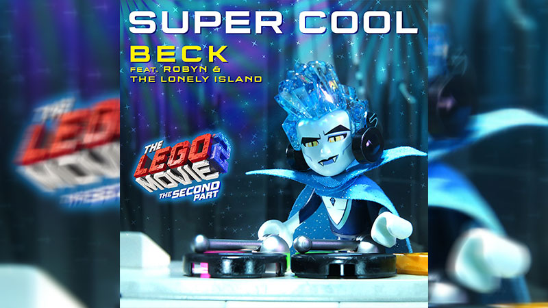 Beck, Robyn y The Lonely Island comparten nueva canción de Lego Movie