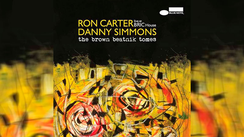 Ron Carter y Danny Simmons se unen en 'Brown Beatnik Tomes'