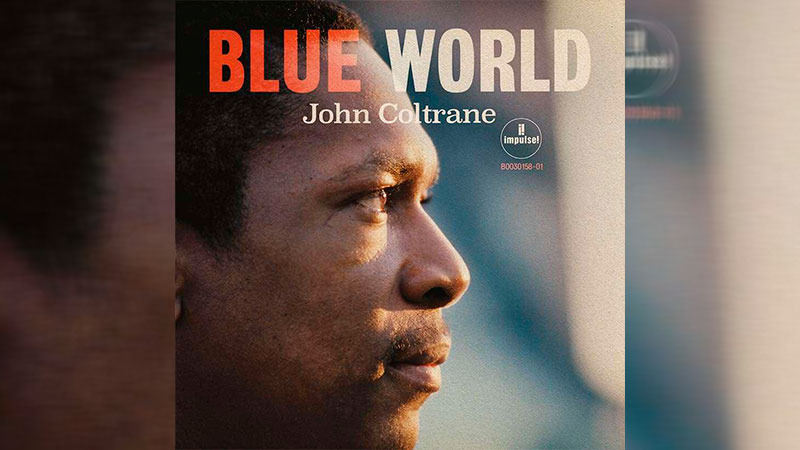 'Blue World', el álbum de John Coltrane
