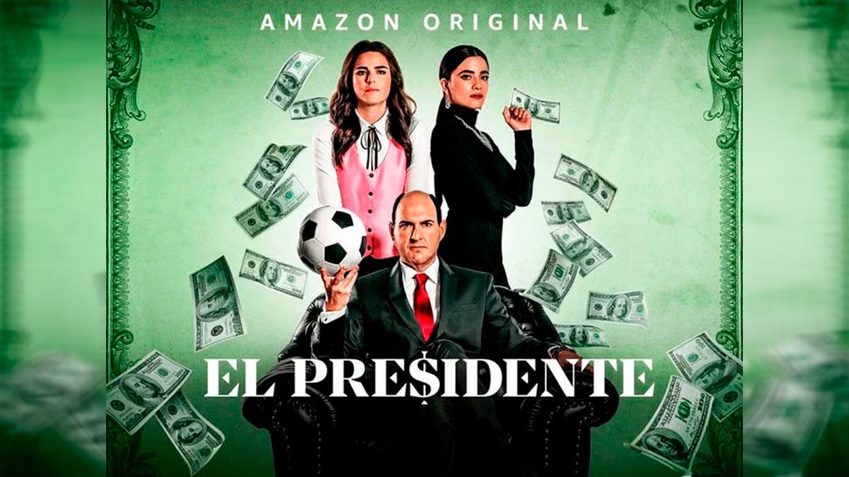 Series | El Presidente